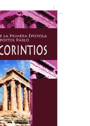 Un estudio de la Primera Epístola del apóstol Pablo a los Corintios