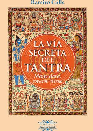 La Vía secreta del Tantra